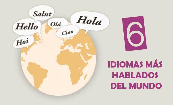 Las 6 lenguas más habladas del mundo