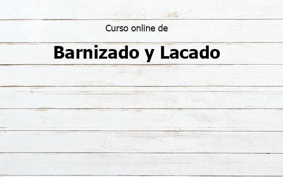 Curso online de Barnizado y Lacado