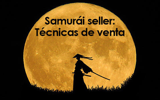 Curso online de Samurái seller: Técnicas de venta